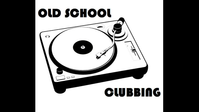 OLD SCHOOL CLUBBING _ HOUSE / ELECTRO HOUSE