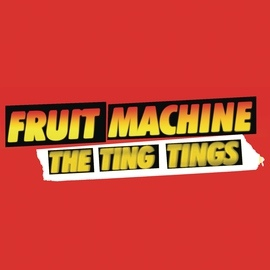 The Ting Tings альбом Fruit Machine