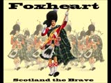 Foxheart - Scotland_the_Brave (feat. FRAM)