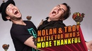 Nolan North and Troy Baker Battle For Who's More Thankful