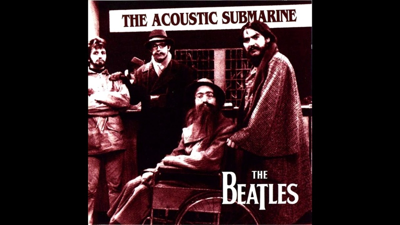 The Beatles - The Acoustic Submarine (Full Album)