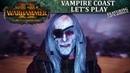 Vampire Coast Let's Play | Total War: WARHAMMER II - Curse of the Vampire Coast