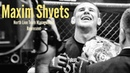 Maxim Shvets/Strength and Honor