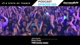Armin van Buuren's A State Of Trance Official Podcast Episode 230 (Live from ASOT Global Gathering)