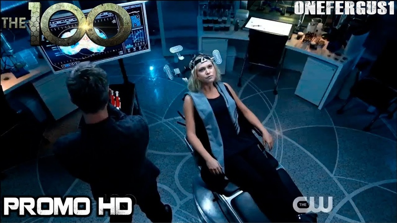 The 100 6x08 Trailer Season 6 Episode 8 Promo/Preview HD The Old Man and the Anomaly