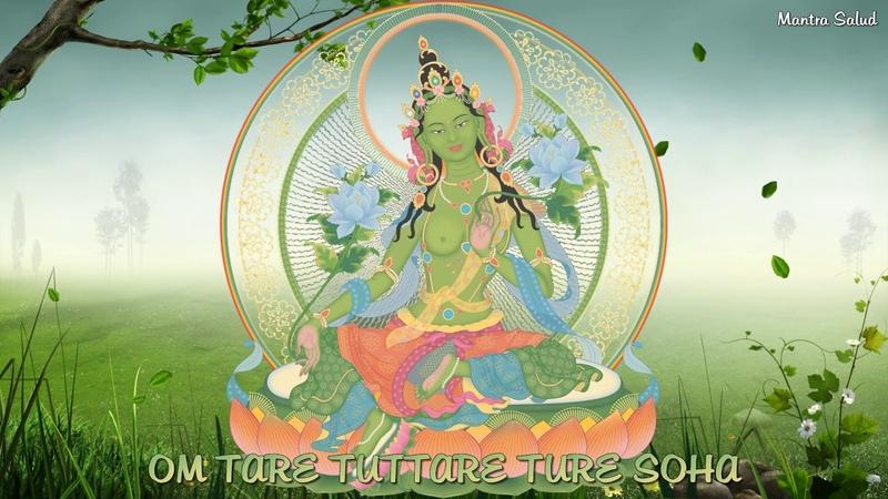 Mantra Tara Verde - Elimina el sufrimiento, Cumple deseos. Divino