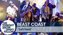 Beast Coast Left Hand