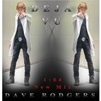 Dave Rodgers альбом Deja Vu