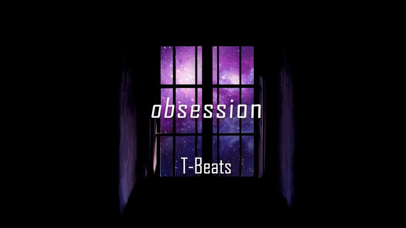 ~FREE~ Sad Type Beat 2018 obsession T Beats