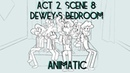 Act2, Scene 8: Dewey's Bedroom [Camp Camp]- ANIMATIC
