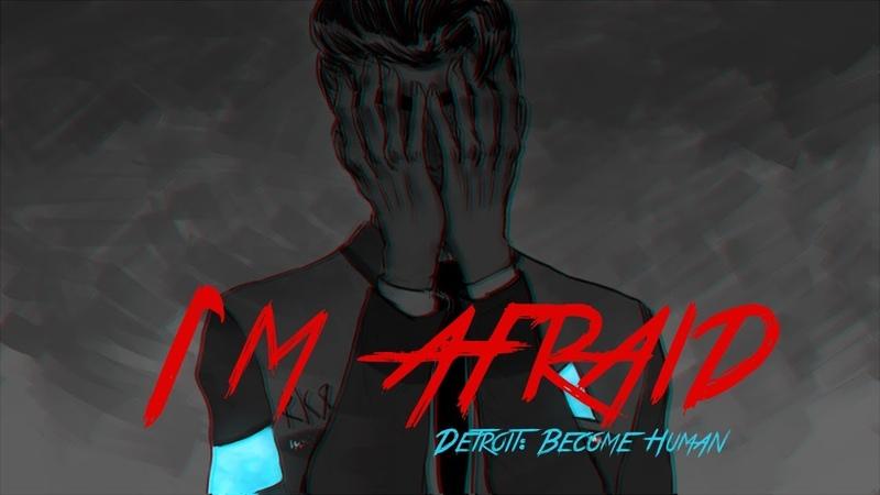 Detroit Become Human | The Neighbourhood - Afraid