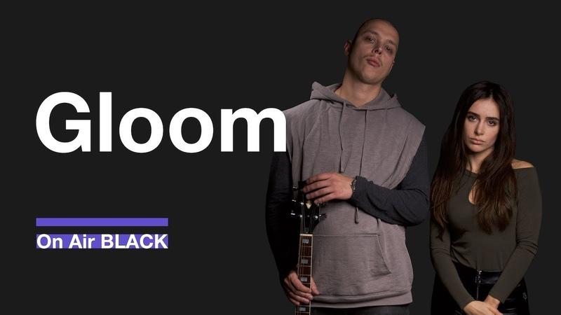Gloom –Забвение   On Air BLACK