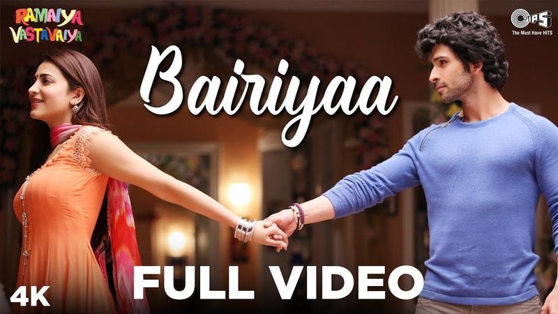 Bairiyaa Full Video- Ramaiya Vastavaiya | Girish Kumar Shruti Haasan | Atif Aslam, Shreya Ghoshal