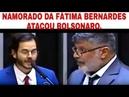 QUEBRA PAU NA CAMARA- NAMORADO DA FATIMA BERNARDES CRÍTICOU BOLSONARO E FROTA REBATEU