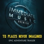 IMMEDIATE MUSIC альбом To Places Never Imagined
