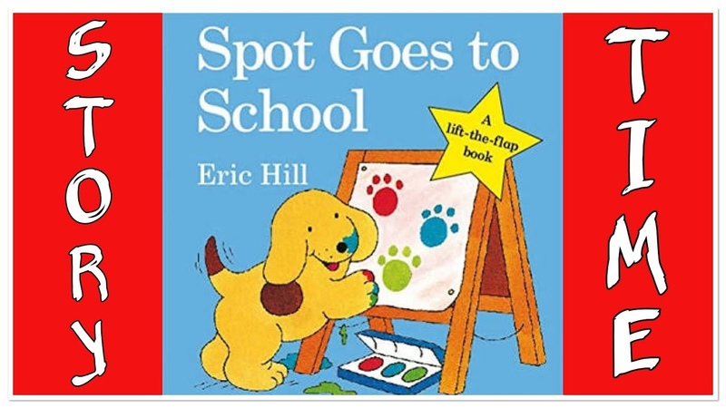 Spot Goes to School Storybook Story time Read Aloud Book