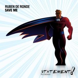 Ruben De Ronde альбом Save Me