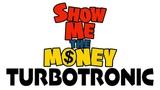 Turbotronic - Show Me The Money (Original Mix)