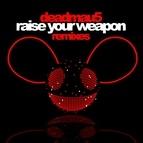 deadmau5 альбом Raise Your Weapon