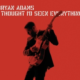 Bryan Adams альбом I Thought I'd Seen Everything