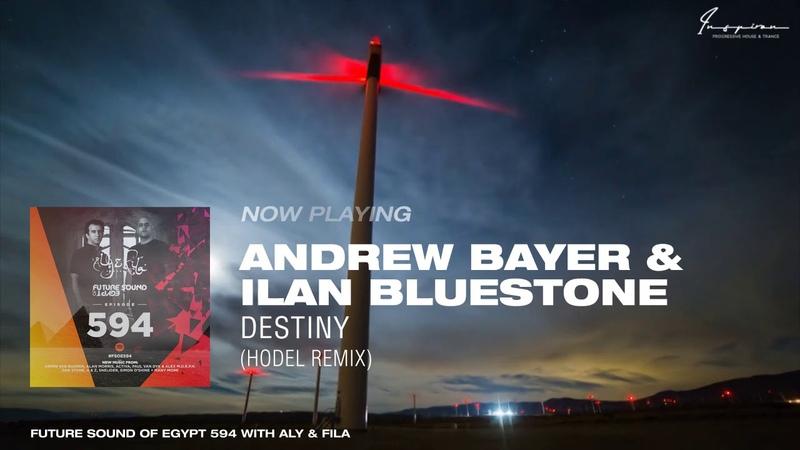 Andrew Bayer ilan Bluestone Destiny Hodel Remix