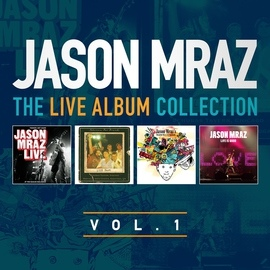 Jason Mraz альбом The Live Album Collection, Volume One