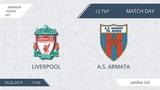 Liverpool 55 A.S. Armata, 12 тур