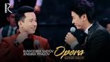 Bunyodbek Saidov va Jenisbek Piyazov - Opera Бунёдбек ва Женисбек - Опера (concert version 2018)