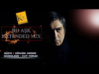 Kurtlar Vadisi - Bu Aşk Extended Mix