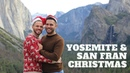 Christmas in Yosemite and San Francisco Travel Vlog The Travelling Gays