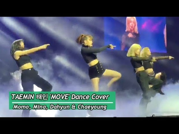 190119 TWICE Momo Mina Dahyun Chaeyoung Taemin's Move Dance Cover FULL