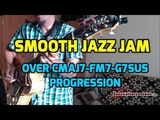 Smooth Jazz Guitar Jam Over simple chord progression