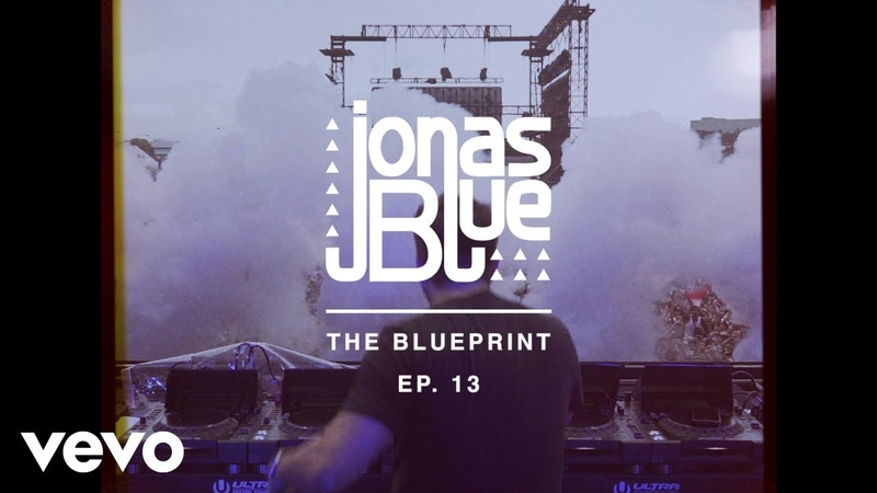 Jonas Blue - The Blueprint EP 13
