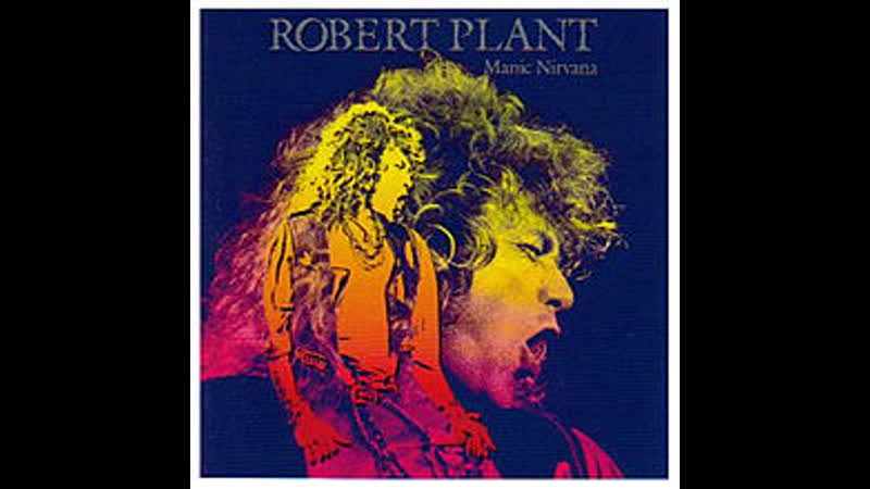 Robert Plant - Hurting Kind (I've Got My Eyes on You) (1990)