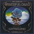 Grateful Dead альбом The Closing Of Winterland: December 31, 1978