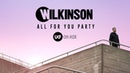 Wilkinson -- All For You Party (DJ set) - UKF On Air