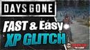 💀 DAYS GONE 💀 FAST EASY XP Trust Glitch