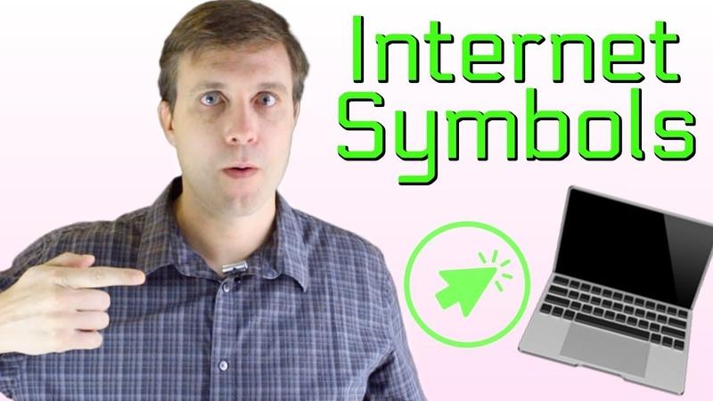 Popular Internet Computer Symbols to Improve Your Vocabulary
