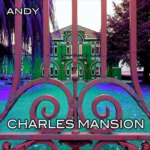 Andy альбом Charles Mansion