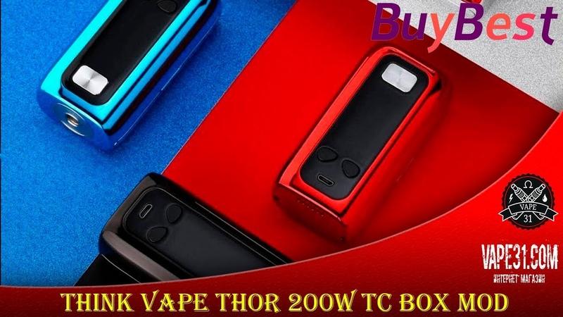 Think Vape Thor 200W TC Box MOD - Ожидание Реальность... | Vape31 Review 🚭🔞