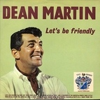 Dean Martin альбом Let's Be Friendly