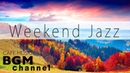 Weekend Jazz - Relaxing Jazz Hiphop Smooth Jazz Music - Cafe Music For Work, Study, Relax
