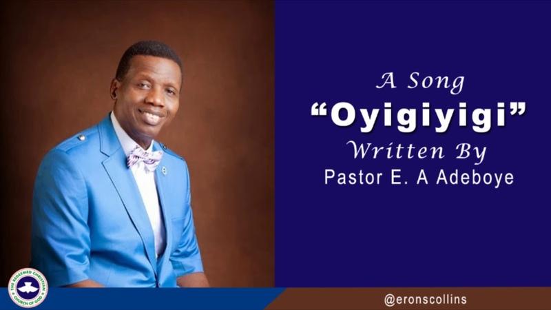 Oyigiyigi Pastor Enoch Adeboye