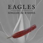 EAGLES альбом Singles & B-Sides