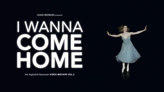 Hugo Redrose VIDEO MIXTAPE VOL. III: I WANNA COME HOME (SUMMER 2018)