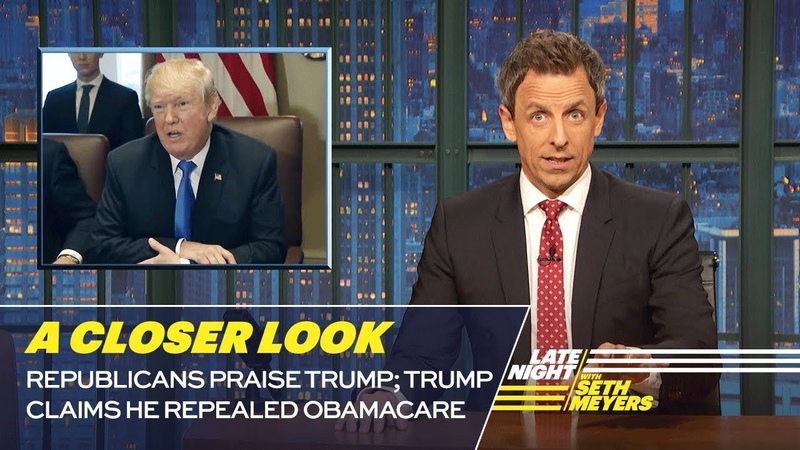 Republicans Praise Trump; Trump Claims He Repealed Obamacare: A Closer Look