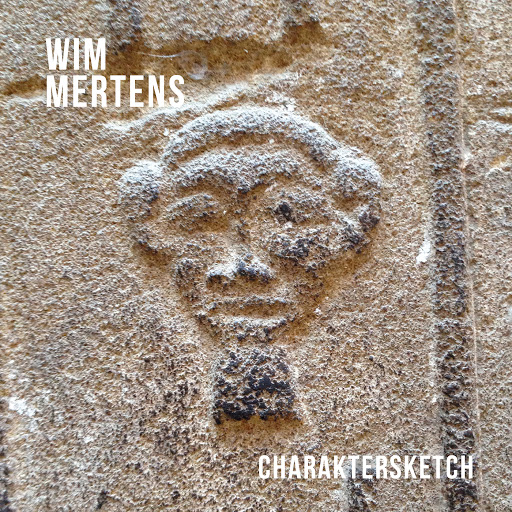 Wim Mertens альбом Charaktersketch