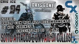 DAYS GONE PARLA CON ADA TUK AL RIFUGIO 94 CACCIATORE DI TAGLIE E COLOSSI Gameplay PS4 Pro