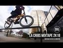 La Cribs Mixtape 2K18 - DIG BMX