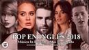Música en Inglés 2017 - 2018 (Las Mejores Canciones Pop en Inglés) || Mix Pop En Ingles 2017 - 2018